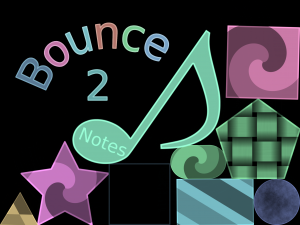Bounce 2: Notes